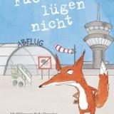Füchse lügen nicht - Ulrich Hub