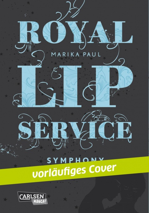 Royal Lip Service - Symphony, Band 3