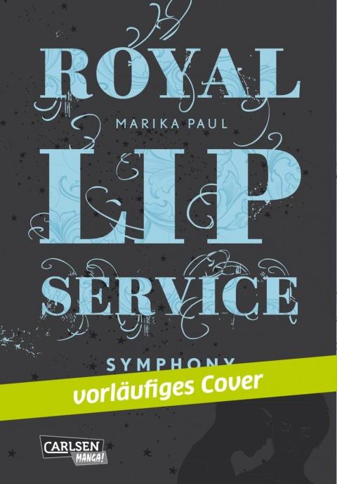 Royal Lip Service - Symphony, Band 3
