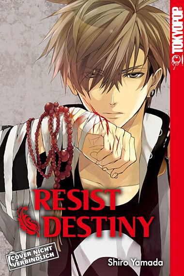 Resist Destiny