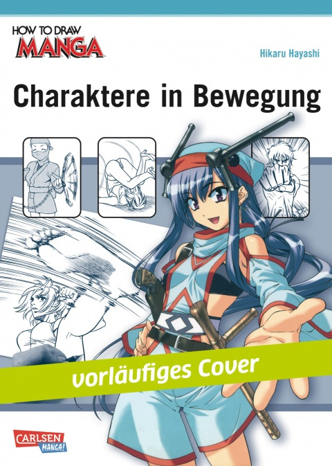 How to Draw Manga: Charaktere in Bewegung