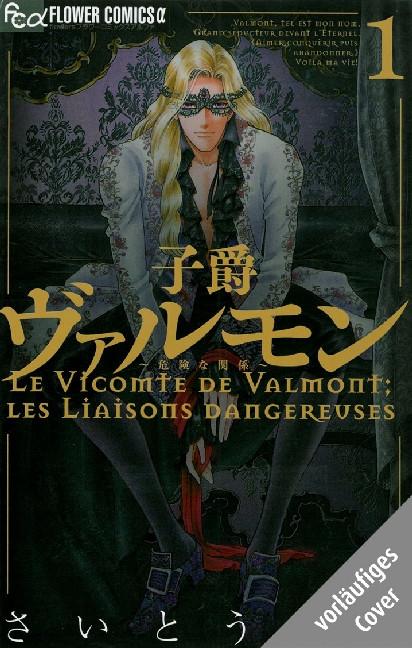 Valmont: Gefährliche Liebschaften