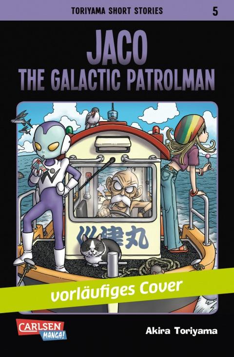 Toriyama Short Stories - Jaco, The Galactic Patrolman