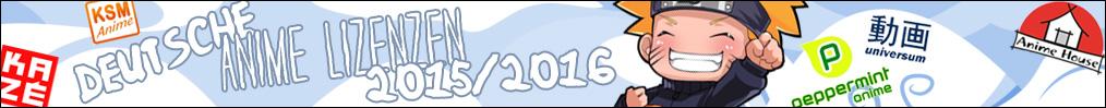 Deutsche Anime Lizenzen 2015/2016